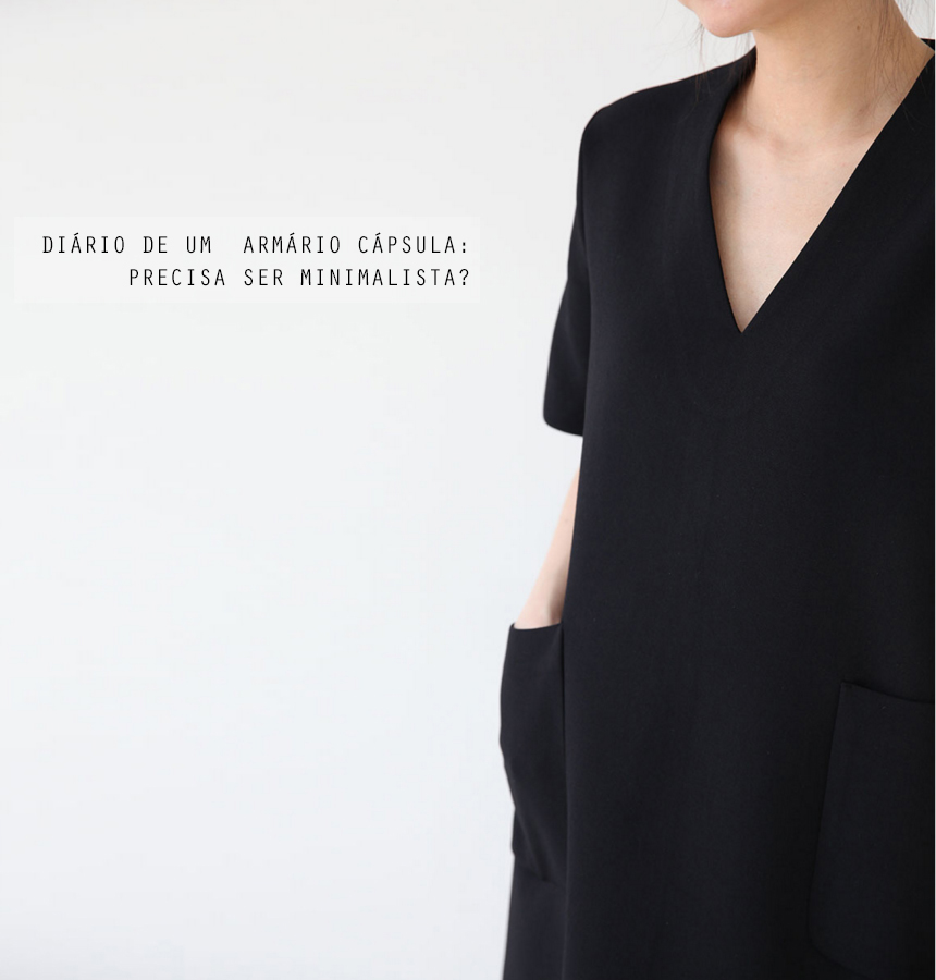 guarda-roupa cápsula precisa ser minimalista? Por Andresa Caparroz